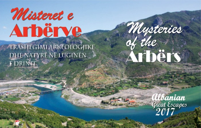 Mysteries of the Arbërs,  Archaeological and natural heritage in the valley of Drin